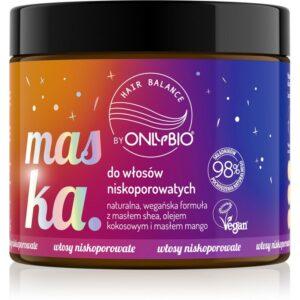 OnlyBio Hair Balance Maska do włosów niskoporowatych 400 ml. Kosmetyki naturalne w UK Dunia Organic